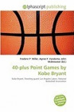 40-Plus Point Games by Kobe Bryant