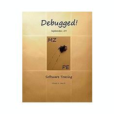 Debugged! Mz/Pe: Software Tracing - Carte in engleza