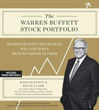 The Warren Buffett Stock Portfolio: Warren Buffett Stock Picks: Why and When He Is Investing in Them