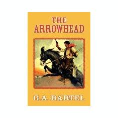 The Arrowhead - Carte in engleza