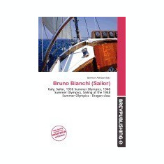 Bruno Bianchi (Sailor) - Carte in engleza