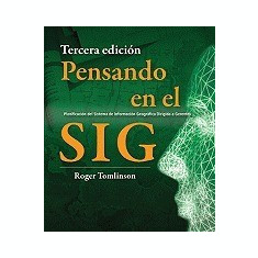 Pensando En El Sig: Planification del Sistema de Informacion Geografica Dirigida a Gerentes - Carte in engleza