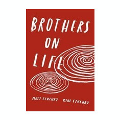 Brothers on Life - Carte in engleza