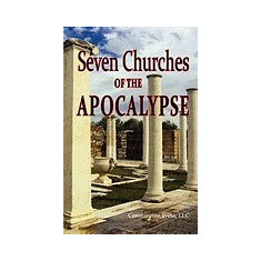 A Pictorial Guide to the 7 (Seven) Churches of the Apocalypse (the Revelation to St. John) and the Island of Patmos or a Pilgrim's Tour Guide to the - Carte in engleza