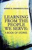 Learning from the People We Serve: A Book of Stories