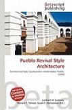 Pueblo Revival Style Architecture
