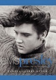 Elvis Presley: The Man. the Life. the Legend.