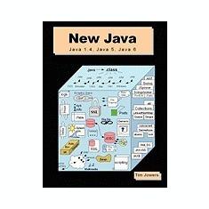 New Java: Java 1.4, Java 5, and Java 6 - Carte in engleza