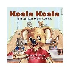 Koala Koala, I'm Not a Bear, I'm a Koala. - Carte in engleza