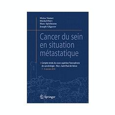 Cancer Du Sein En Situation Metastatique: Compte-Rendu Du Cours Superieur Francophone de Cancerologie-Nice - Saint-Paul-de-Vence, 7-9 Janvier 2010 - Carte in engleza