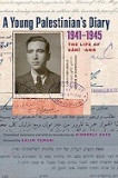A Young Palestinian's Diary, 1941-1945: The Life of Sami 'Amr