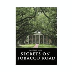 Secrets on Tobacco Road - Carte in engleza