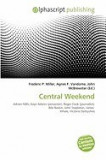 Central Weekend
