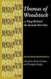 Thomas of Woodstock: Or Richard the Second, Part One