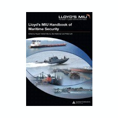 Lloyd's MIU Handbook of Maritime Security - Carte in engleza