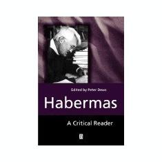 Habermas: Critical Reader - Carte in engleza