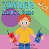 Zander Earns a Prize: (Florida Bestseller)