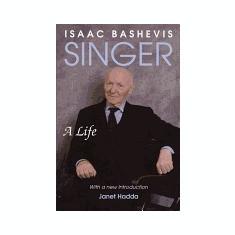 Isaac Bashevis Singer: A Life - Carte in engleza