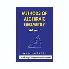 Methods of Algebraic Geometry - Carte in engleza