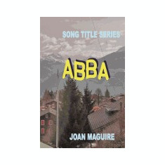 Song Title Series - Abba