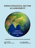India's Financial Sector: An Assessment - Committee on Financial Sector Assessment Reports, Volume 6