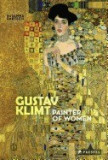 Gustav Klimt: Painter of Women