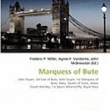 Marquess of Bute - Carte in engleza