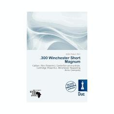 .300 Winchester Short Magnum - Carte in engleza
