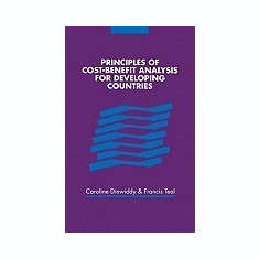 Principles of Cost-Benefit Analysis for Developing Countries - Carte in engleza