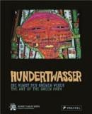 Hundertwasser: Die Kunst Des Grunen Weges/The Art Of The Green Path