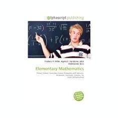 Elementary Mathematics - Carte in engleza