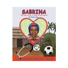 Sabrina, the Girl with a Hole in Her Heart - Carte in engleza