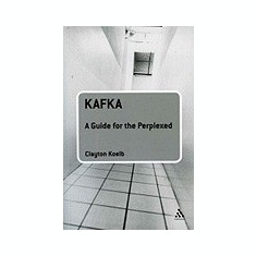 Kafka: A Guide for the Perplexed - Carte in engleza