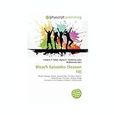 Bleach Episodes (Season 10) - Carte in engleza