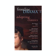 Frontline Drama 4: Emma; Great Expectations, the Mill on the Floss; The Life and Times of Fanny Hill - Carte Literatura Engleza