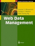 Web Data Management: A Warehouse Approach