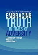 Embracing Truth in Times of Adversity: Learning How to Listen and Trust Divine Guidance foto
