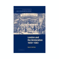 London and the Restoration, 1659-1683 - Carte in engleza