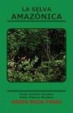 La Selva Amaz Nica