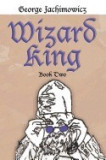 Wizard King: Book Two