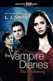 The Awakening(Vampire diaries,vol 1)