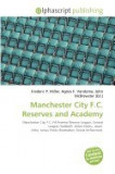 Manchester City F.C. Reserves and Academy