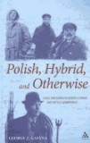Polish, Hybrid, and Otherwise: Exilic Discourse in Joseph Conrad and Witold Gombrowicz, Joseph Conrad