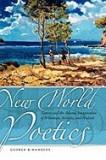 New World Poetics: Nature and the Adamic Imagination of Whitman, Neruda, and Walcott