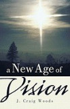 A New Age of Vision