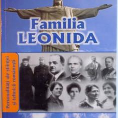 PERSONALITATI ALE STIINTEI SI CULTURII ROMANESTI.FAMILIA LEONIDA 2002 - Istorie