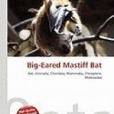 Big-Eared Mastiff Bat