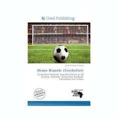 Bruno Bianchi (Footballer) - Carte in engleza
