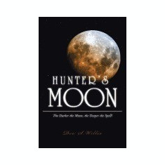 Hunter's Moon: The Darker the Moon, the Deeper the Spell! - Carte in engleza