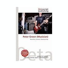 Peter Green (Musician) - Carte in engleza
